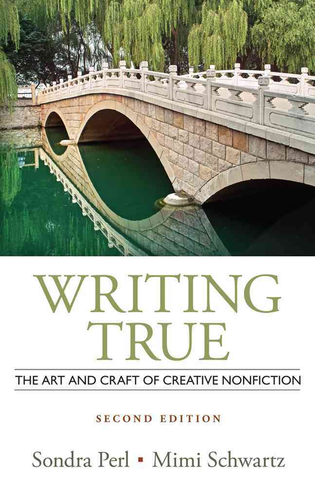 Writing True By Perl, Sondra/ Schwartz, Mimi
