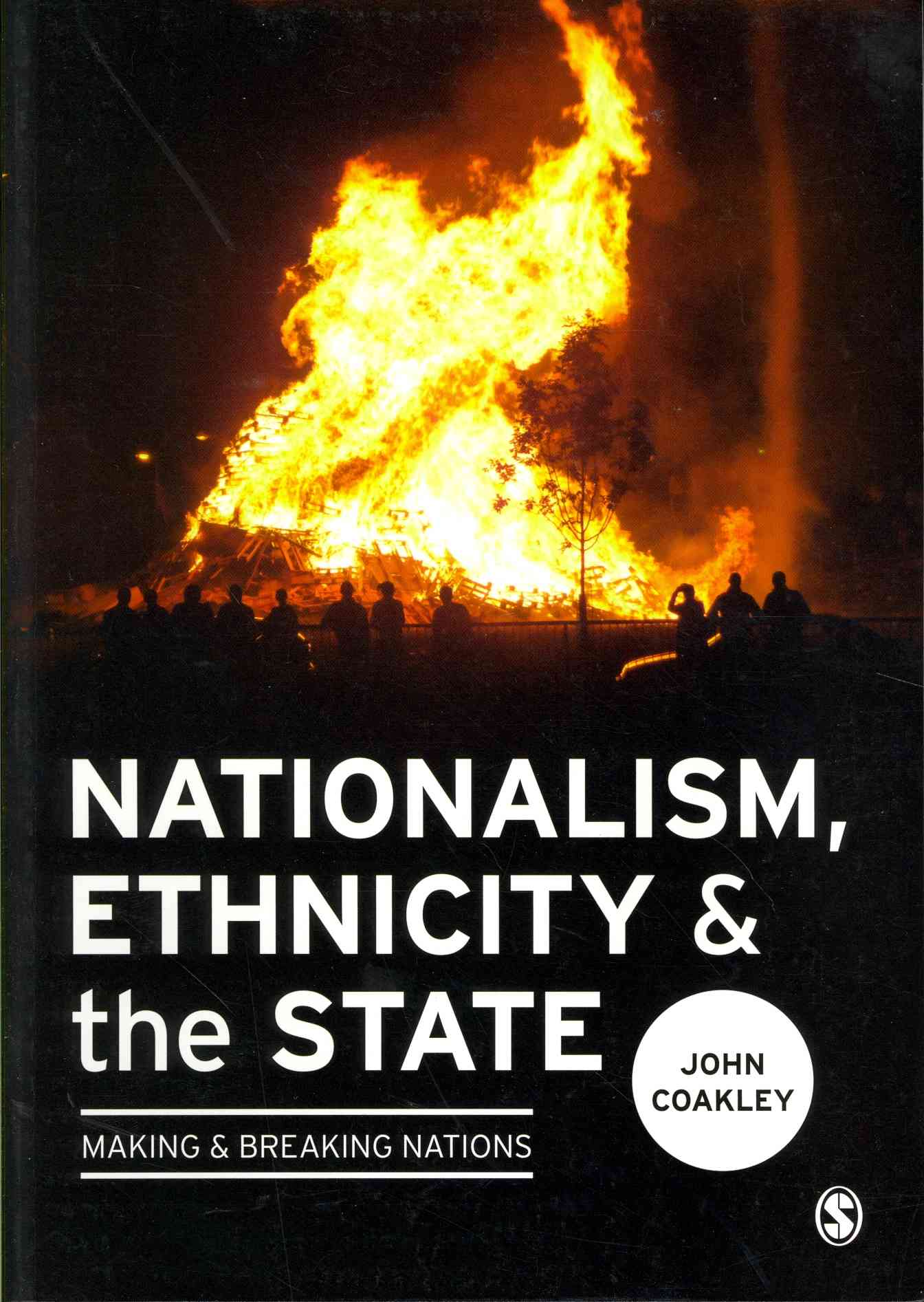 Nationalism, Ethnicity & the State By Coakley, John